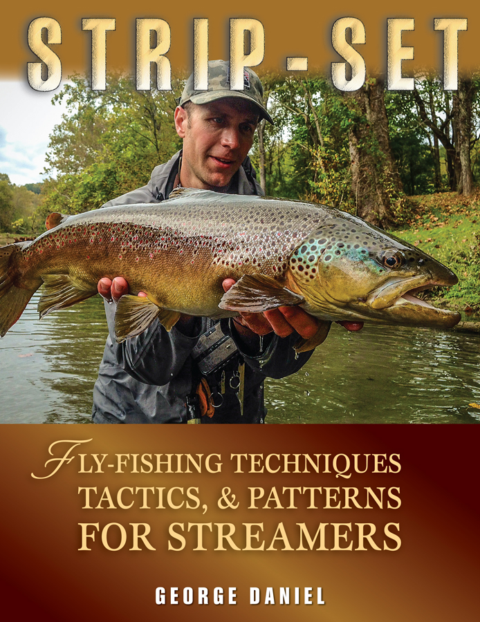 Strip set a book by george daniel by vagabond fly for George daniel fly fishing